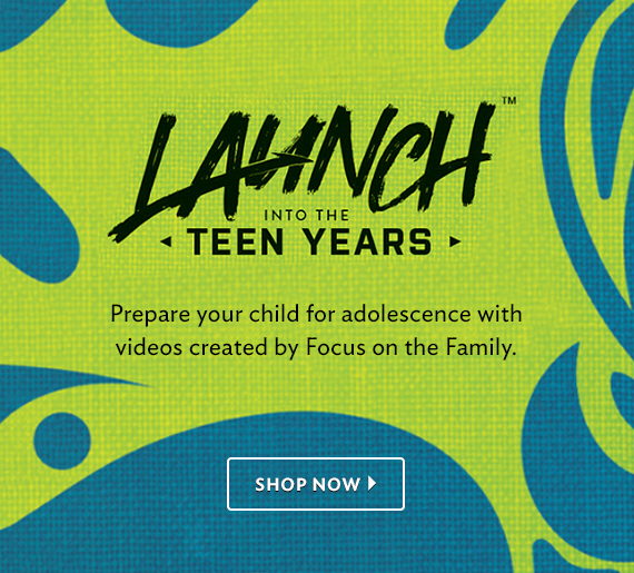Launch into the teen years